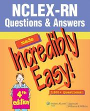 Cover of: NCLEX-RN® Questions & Answers Made Incredibly Easy!