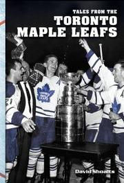 Cover of: Tales from the Toronto Maple Leafs | David Shoalts