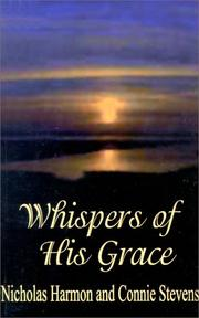 Cover of: Whispers of His Grace | Nicholas Harmon