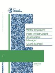 Cover of: Water Treatment Plant Infrastructure Assessment Manager: User's Manual