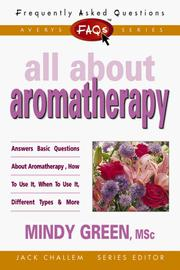 Cover of: FAQs All About Aromatherapy | Mindy Green
