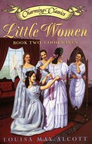 Cover of: Little Women Book Two Book and Charm: Good Wives (Charming Classics)