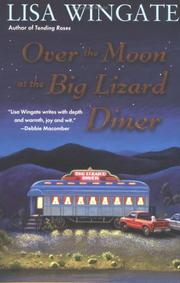 Cover of: Over the Moon at the Big Lizard Diner