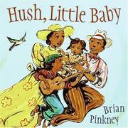 Cover of: Hush, little baby