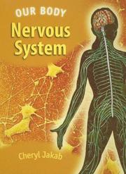 Cover of: Nervous System (Our Body) | Cheryl Jakab