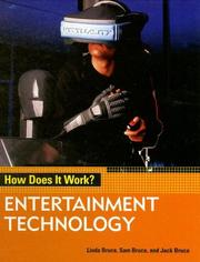 Cover of: Entertainment Technology (How Does It Work?) | Linda Bruce