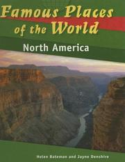 Cover of: North America (Famous Places of the World) by Helen Bateman, Jayne Denshire