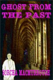 Cover of: Ghost from the Past | Sorcha Macmurrough