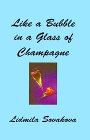 Cover of: Like a Bubble in a Glass of Champagne (Jazz Saga) | Lidmila Sovakova