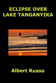 Eclipse over Lake Tanganyika by Albert Russo