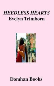 Cover of: Heedless Hearts | Evelyn Trimborn