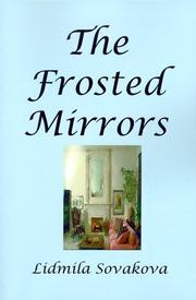Cover of: The Frosted Mirrors | Lidmila Sovakova