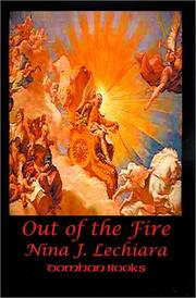 Cover of: Out of the Fire (Domhan Books) | Nina J. Lechiara