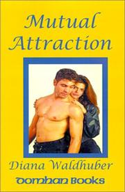 Mutual Attraction