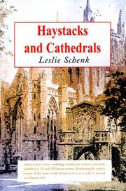 Cover of: Haystacks and Cathedrals | Leslie Schenk