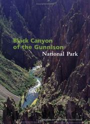 Cover of: Black Canyon of the Gunnison National Park