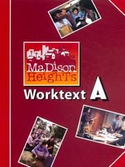 Cover of: Madison Heights Worktext A | Jane Curtis; Elizabeth Minicz; Kathryn Powell; Connie Sapin