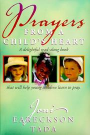 Cover of: Prayers from a Child's Heart: A Delightful Read-Along Book That Will Help Young Children Learn to Pray