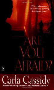 Cover of: Are You Afraid? | Carla Cassidy
