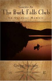 Cover of: Guests At The Buck Falls Club an outdoor memoir