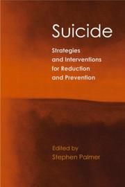 Cover of: Strategies & Interventions to Reduce or Prevent Suicide