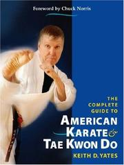 Cover of: The Complete Guide to American Karate and Tae Kwon Do