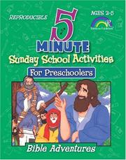 Cover of: 5-MINUTE SUNDAY SCHOOL ACTIVITIES FOR PRESCHOOLERS--BIBLE ADVENTURES | Mary J. Davis