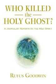 Cover of: Who Killed the Holy Ghost?