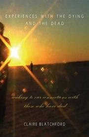 Cover of: Experiences With the Dying and the Dead