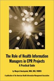 Cover of: The Role of Health Information Managers in CPR Projects
