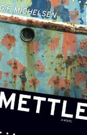 Cover of: Mettle | G. F. Michelsen