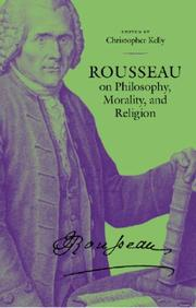 Cover of: Rousseau on Philosophy, Morality, and Religion | Jean-Jacques Rousseau