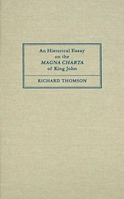 Cover of: An Historical Essay on the Magna Charta of King John | Richard Thomson