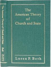 Cover of: The American Theory of Church and State | Loren P. Beth