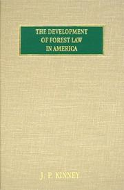 Cover of: The Development of Forest Law in America