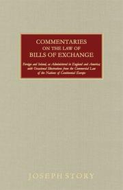 Cover of: Commentaries on the Law of Bills of Exchange | Story, Joseph