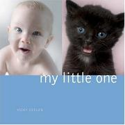 Cover of: My Little One | Vicky Ceelen
