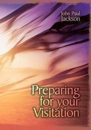 Cover of: Preparing for Your Visitation | John Paul Jackson