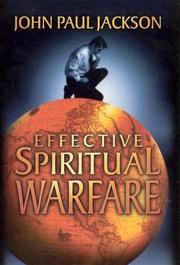 Cover of: Effective Spiritual Warfare | John Paul Jackson