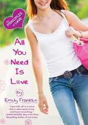 Cover of: All You Need is Love: The Principles of Love