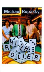 Cover of: High Roller | Michael G. Repasky