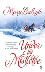 Cover of: Under The Mistletoe | Mary Balogh