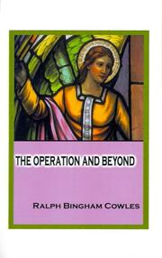 The Operation and Beyond