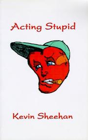 Cover of: Acting Stupid | Kevin Sheehan