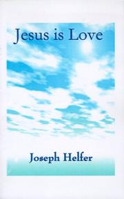 Cover of: Jesus is Love