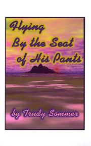 Cover of: Flying by the Seat of His Pants