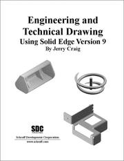 Cover of: Engineering and Technical Drawing Using Solid Edge, Version 9 | Jerry Craig