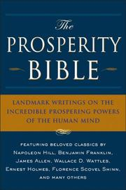 Cover of: The Prosperity Bible: Landmark Writings on the Incredible Prospering Powers of the Human Mind