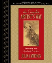Cover of: The Complete Artist's Way: Creativity as a Spiritual Practice