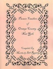 Cover of: Pioneer families of Orange County, New York